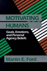 Motivating Humans | Martin E. Ford |