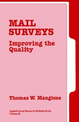 Mail Surveys/Improving the Quality | Thomas W. Mangione |