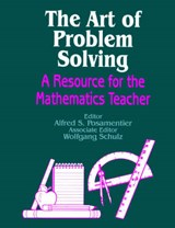 The Art of Problem Solving | Alfred S. Posamentier |