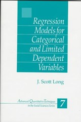 Regression Models for Categorical and Limited Dependent Variables | J. Scott Long |