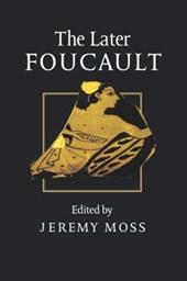 The Later Foucault