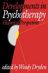 Developments in Psychotherapy | Windy Dryden |