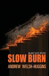 Slow Burn | Andrew Welsh-huggins |