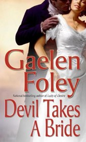 Devil Takes a Bride | Gaelen Foley |
