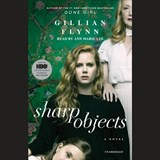 Sharp Objects | Gillian Flynn |