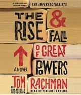 The Rise & Fall of Great Powers | Tom Rachman |