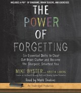 The Power of Forgetting | Mike Byster |