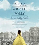 A Mad, Wicked Folly | Sharon Biggs Waller |