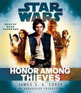 Honor Among Thieves | James S. A. Corey |