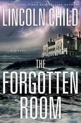 The Forgotten Room | Lincoln Child |