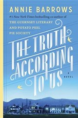 The Truth According to Us | Annie Barrows |