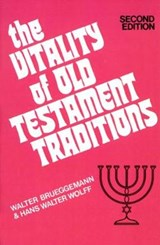 The Vitality of Old Testament Traditions | Walter Brueggemann |