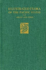 Illustrated Flora of the Pacific States | LeRoy Abrams |