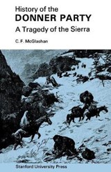 History of the Donner Party | Charles Fayette McGlashan |