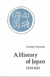 A History of Japan, 1334-1615