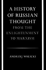 A History of Russian Thought | Andrzej Walicki |