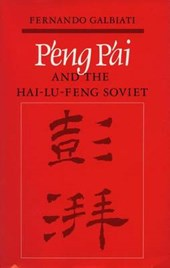 P'Eng P'Ai and the Hai-Lu-Feng Soviet