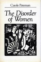The Disorder of Women | Carole Pateman |