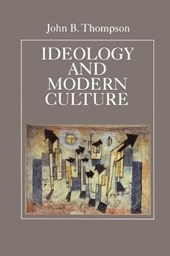 Ideology and Modern Culture | John B. Thompson |