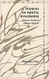 Studies in Poetic Discourse | Hans-Jost Frey |