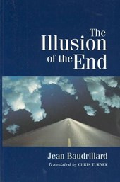 The Illusion of the End | Jean Baudrillard |