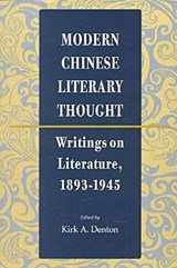 Modern Chinese Literary Thought | auteur onbekend |