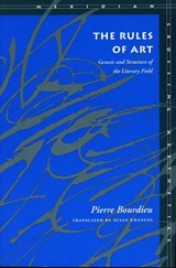 The Rules of Art | Pierre Bourdieu |