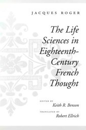 The Life Sciences in Eighteenth-Century French Thought