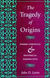 The Tragedy of Origins