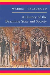 A History of the Byzantine State and Society | Warren Treadgold |