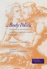 The Body Politic | Antoine De Baecque |