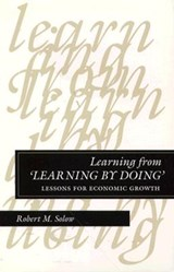 Learning from 'Learning by Doing' | Robert M. Solow |