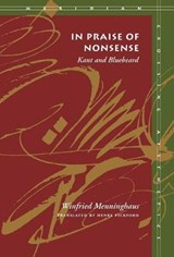 In Praise of Nonsense | Winfried Menninghaus |