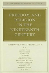 Freedom and Religion in the Nineteenth Century | Richard Helmstadter |