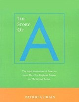The Story of A | Patricia Crain |