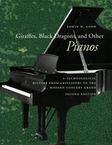 Giraffes, Black Dragons, and Other Pianos | Edwin M. Good |