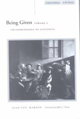 Being Given | Jean-Luc Marion |