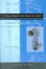 Who Wrote the Book of Life | Lily E. Kay |