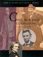 Civil War High Commands | John H. Eicher |
