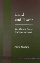 Land and Power | Anita Shapira |