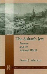 The Sultanas Jew | Daniel J. Schroeter |