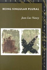 Being Singular Plural | Jean-Luc Nancy |