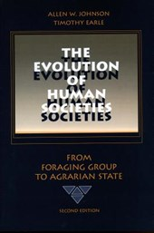 The Evolution of Human Societies | Johnson, Allen W. ; Earle, Timothy |