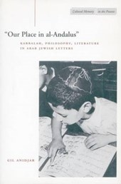 Our Place in Al-Andalus | Gil Anidjar |
