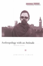 Anthropology With an Attitude | Johannes Fabian |