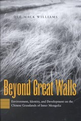 Beyond Great Walls | Dee Mack Williams |