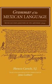 Grammar of the Mexican Language with an Explanation of Its Adverbs