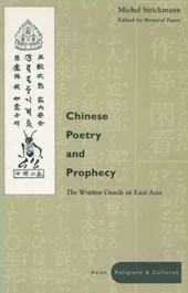 Chinese Poetry and Prophecy
