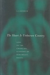 The Heart Is Unknown Country | L. A. Rebhun |