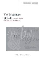 The Machinery of Talk | Anne Freadman |